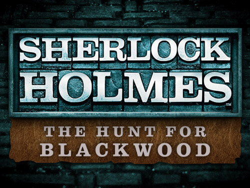 Sherlock Holmes And The Hunt For Blackwood Online Slot